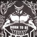 Майка Тайский Бокс Born To Be SVBT14